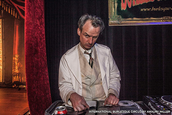 DJ at the International Burlesque Circus - the Exotic Sensations edition