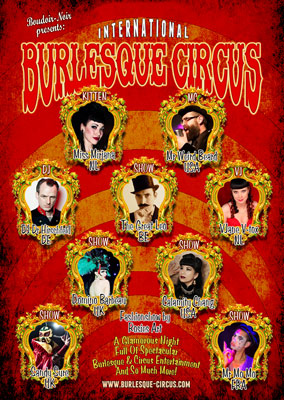The Exotic Sensations edition of the Indternational Burlsque Circus with the Great Leo, Chalamidty Chang, Domino Barbeau, Sandy Sure, Mr Mo Mo, Mr Weidr Beard, V-tox, Miss Maneki Neko, Dr Hirschfeld and much more!