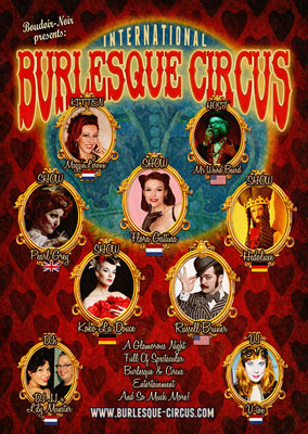 the Kings & Queens edition of the International Burlesque Circus in Utrecht, presnted by Boudoir Noir