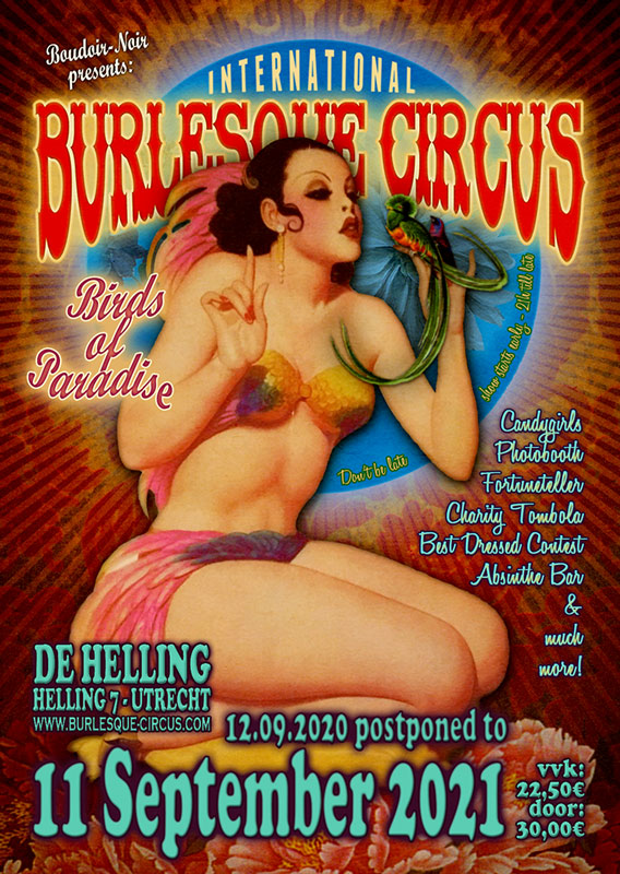 The postponed Birds of Paradise  edition of the International Burlesque Circus in Utrecht